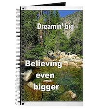 Journal - Dreamin' Big - Believing even bigger!