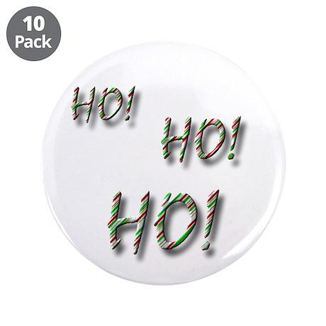 "Ho! Ho! Ho! 3.5"" Button (10 pack)"