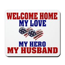 welcome home husband Mousepad
