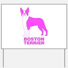Pink Boston Terrier Yard Sign