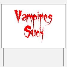 Vampires Suck Yard Sign