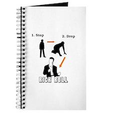 """""""Stop, Drop, Rick Roll"""" Journal"""