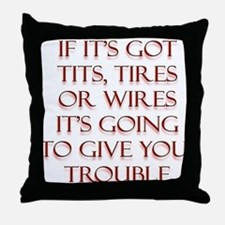 Tits Tires or Wires Throw Pillow