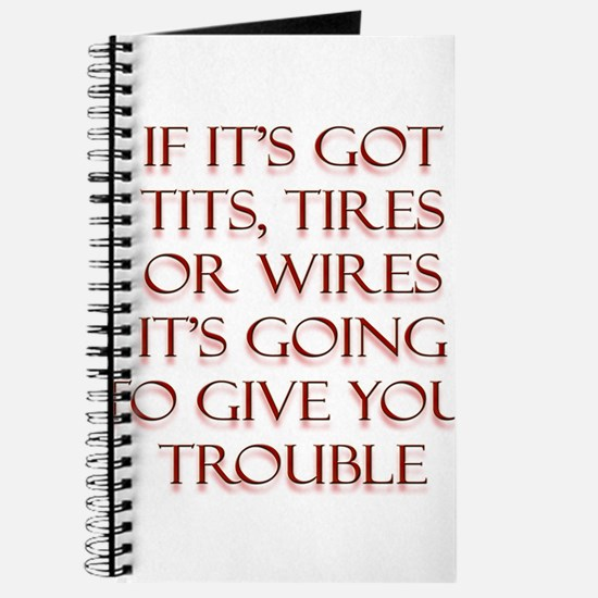 Tits Tires or Wires Journal
