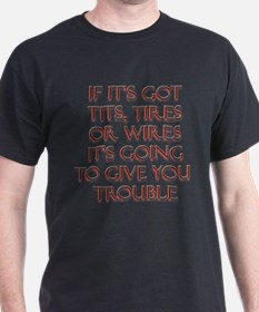 Tits Tires or Wires T-Shirt