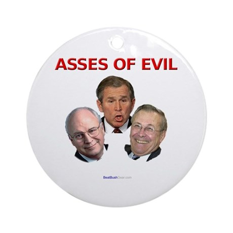 """""""Asses of Evil"""" Ornament (Round)"""