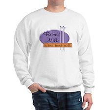 Breast Milk Best Sweatshirt