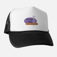 Breast Milk Best Trucker Hat