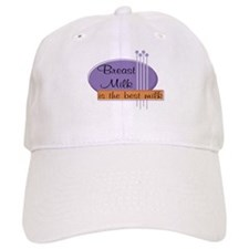 Breast Milk Best Baseball Cap