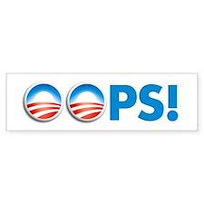 oops obama Bumper Bumper Sticker