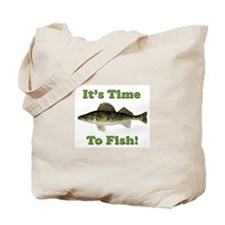"""Genuine Walleye """"It's Time to Fish"""" Tote Bag"""