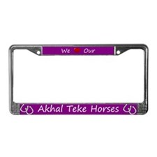 Purple We Love Our Akhal Teke Horses Frame
