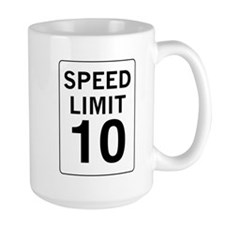 Speed Limit 10 Mug