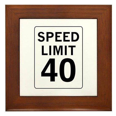Speed Limit 40 Framed Tile