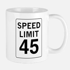Speed Limit 45 Mug