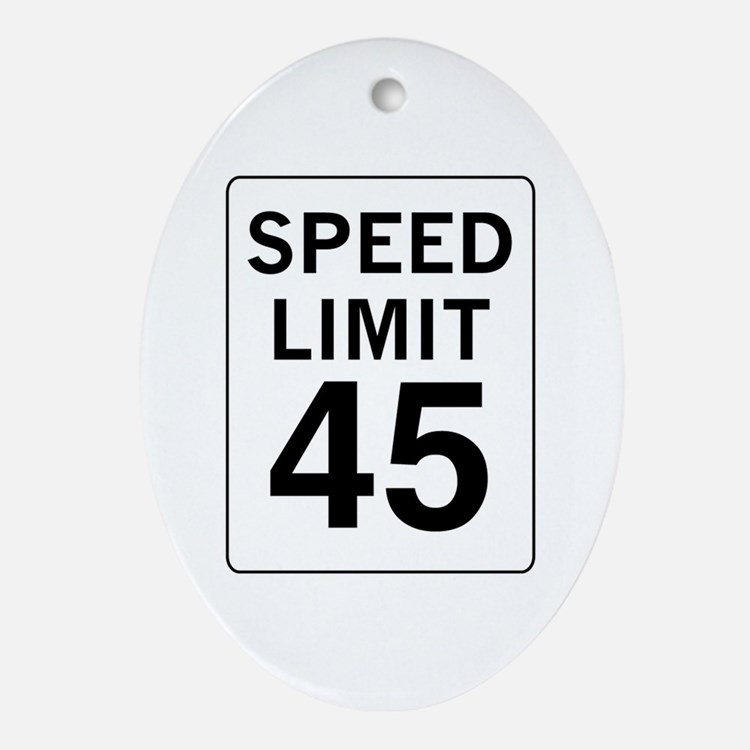 Speed Limit 45 Oval Ornament