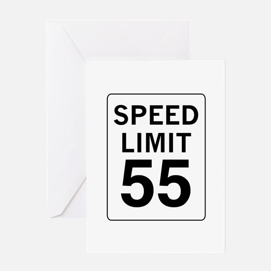 Speed Limit 55 Greeting Card