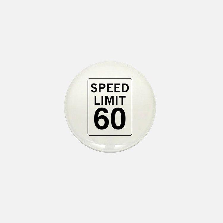 Speed Limit 60 Mini Button