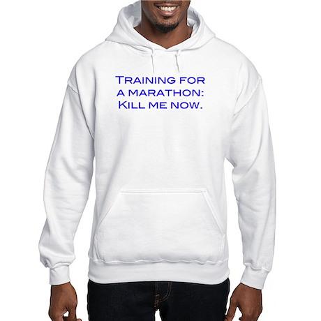Kill Me Blue Hooded Sweatshirt