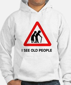 DON'T RUN OVER OLD FOLKS Hoodie