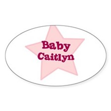 Baby Caitlyn Oval Decal