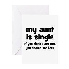 My Aunt Is Single Greeting Cards (Pk of 20)