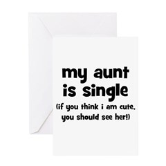 My Aunt Is Single Greeting Card