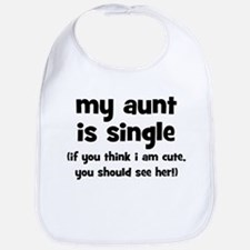 My Aunt Is Single Bib