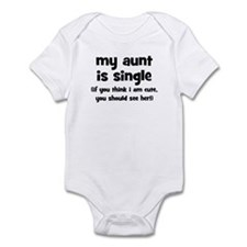 My Aunt Is Single Infant Bodysuit