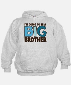 i'm going to be a big brother t-shirt Hoodie