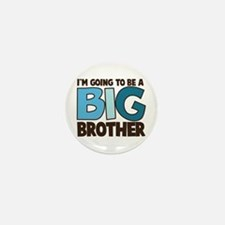 i'm going to be a big brother t-shirt Mini Button