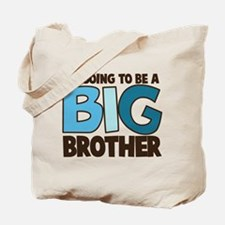 i'm going to be a big brother t-shirt Tote Bag