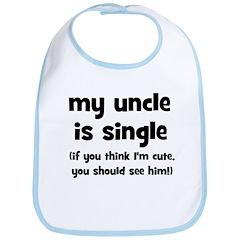My Uncle Is Single! Bib