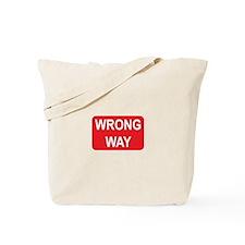 Wrong Way Sign Tote Bag