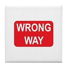 Wrong Way Sign Tile Coaster