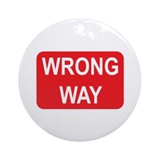 Wrong Way Sign Ornament (Round)