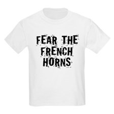 Fear The French Horns T-Shirt