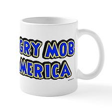 Angry Mob Mug