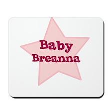 Baby Breanna Mousepad
