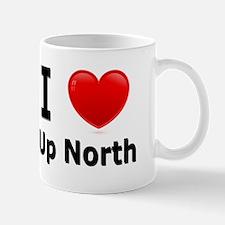 """I Love """"Up North"""" Minnesota Mug"""