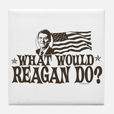 What Would Reagan Do Tile Coaster
