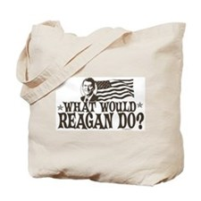 What Would Reagan Do Tote Bag