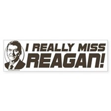 I Miss Reagan Bumper Bumper Sticker