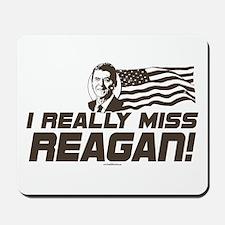 I Miss Reagan Mousepad