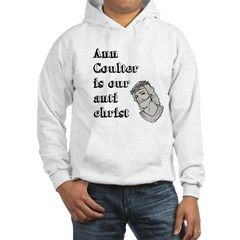 Ann Coulter Is Our Anti Chris Hoodie