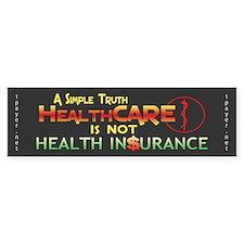 HealthCARE vs. Health Insurance Bumper Sticker