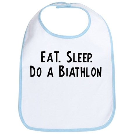 Eat, Sleep, Do a Biathlon Bib
