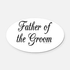 fatherOfTheGroom copy.jpg Oval Car Magnet
