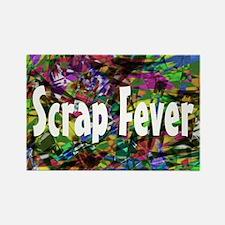 Scrap Fever Rectangle Magnet