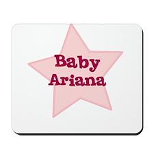 Baby Ariana Mousepad